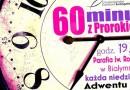 60 minut z Prorokiem