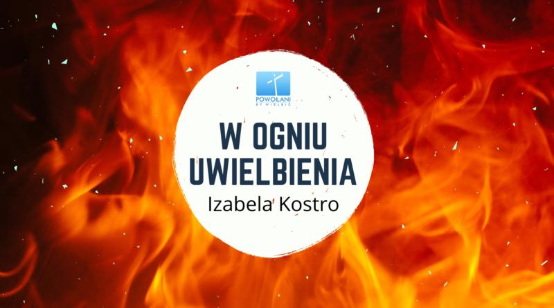 W ogniu uwielbienia